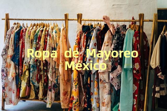 Ropa de Mayoreo México