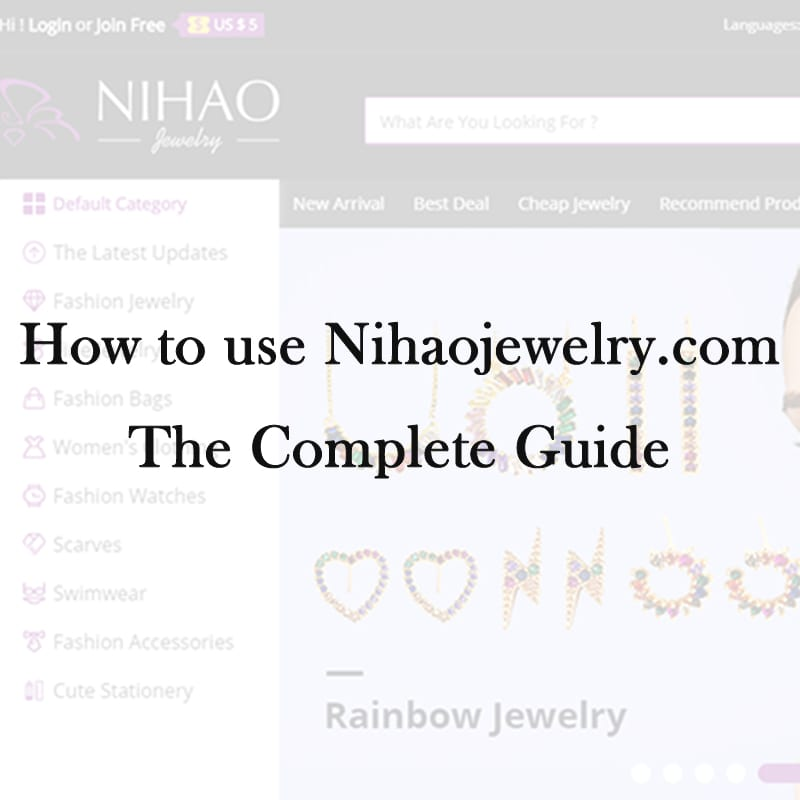 How to use Nihaojewelry.com - The Complete Guide
