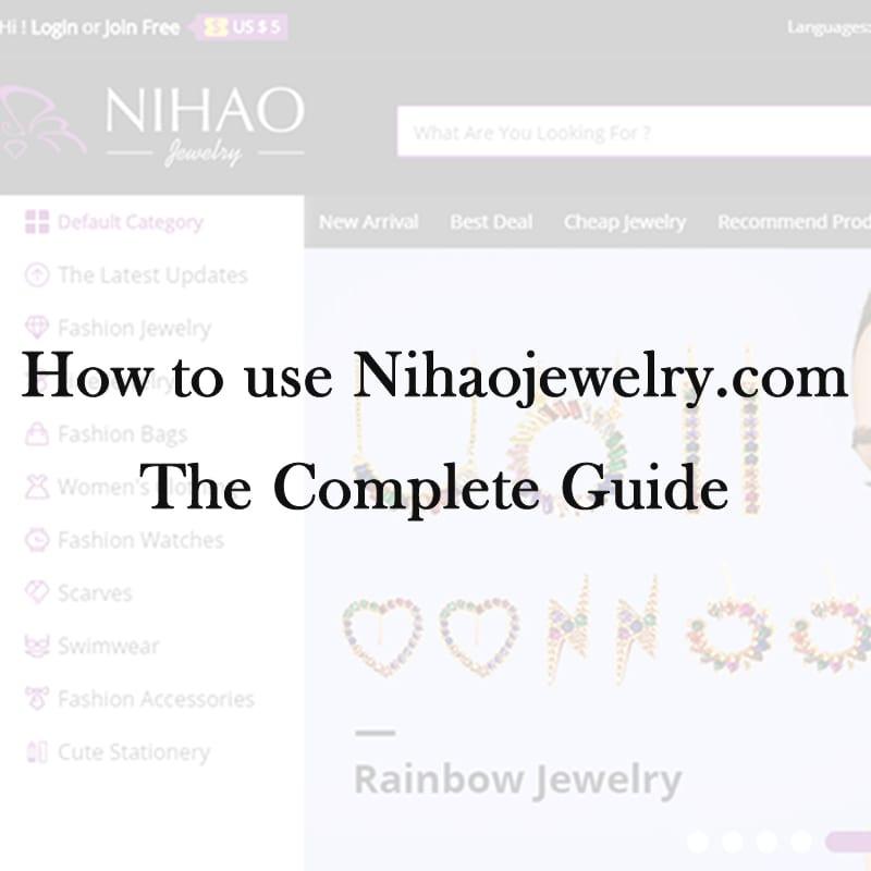 Nihao Jewelry Guide