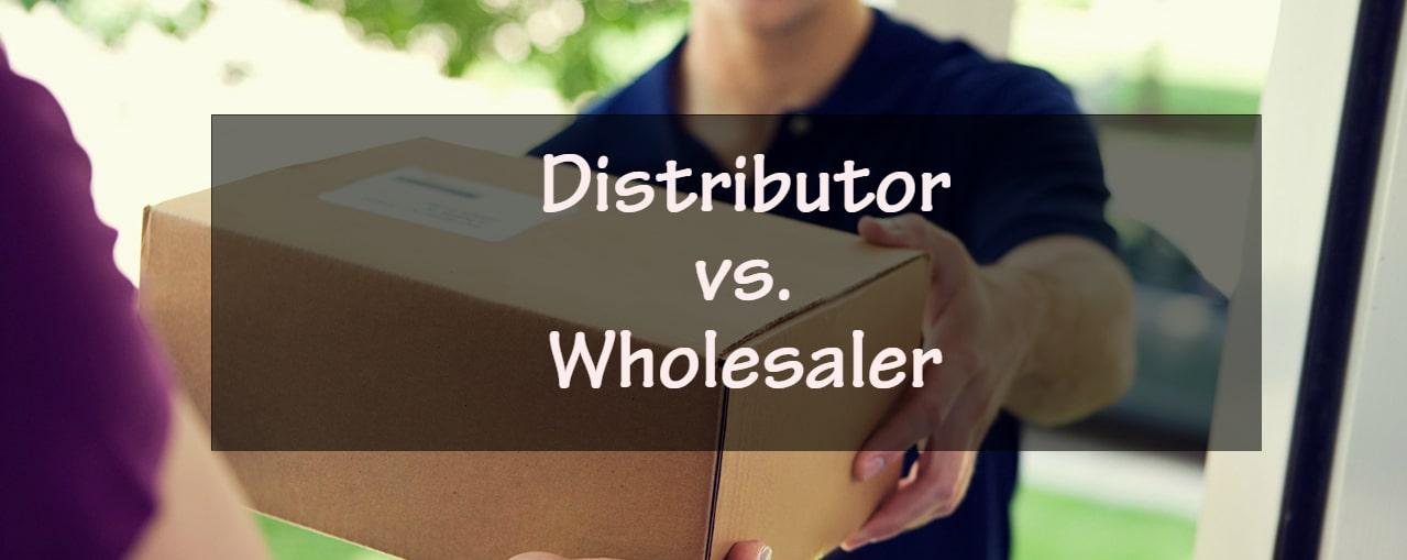 Is distributor and wholesaler the same?