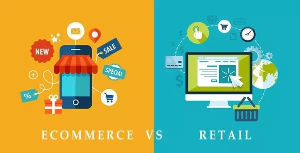 E-commerce v.s. Retail