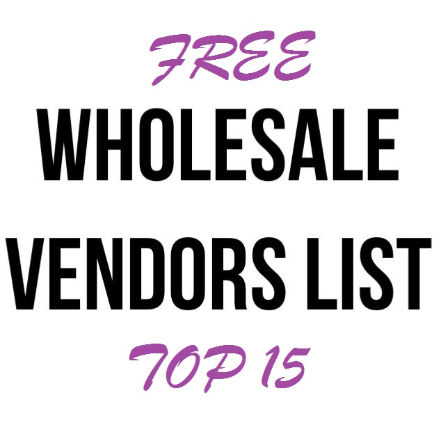 Here is the Free Wholesale Vendors List Top 15
