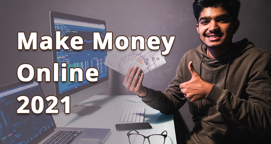 10 real ways to make money online for free 2021
