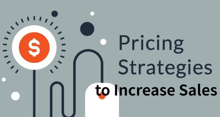 Pricing strategy to incrase sales