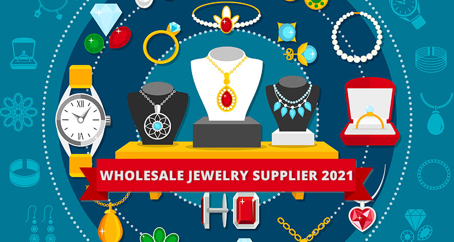 wholesale jewelry supplier 2021