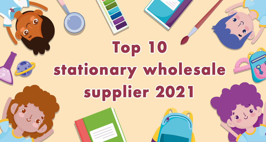 top 10 stationary wholesale supplier 2021