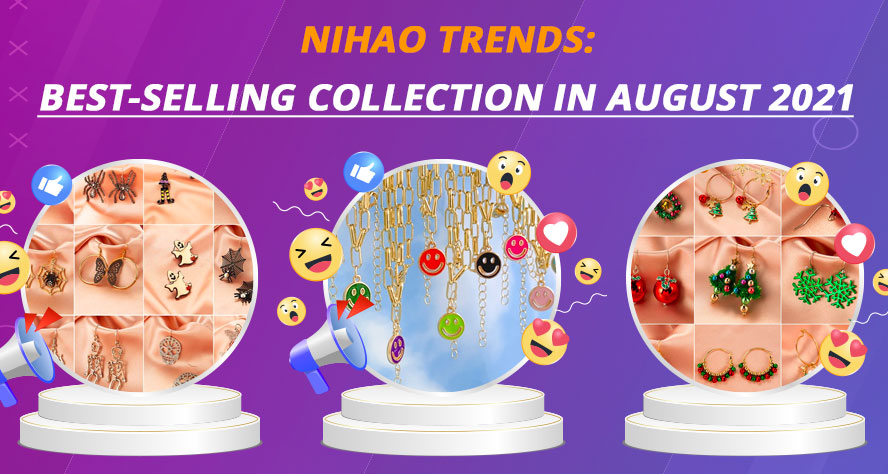 Nihao trends: Best-selling collection in August 2021