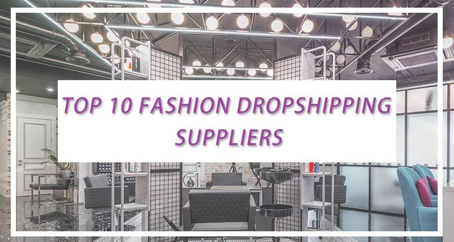 top 10 fashion droshipping supplier
